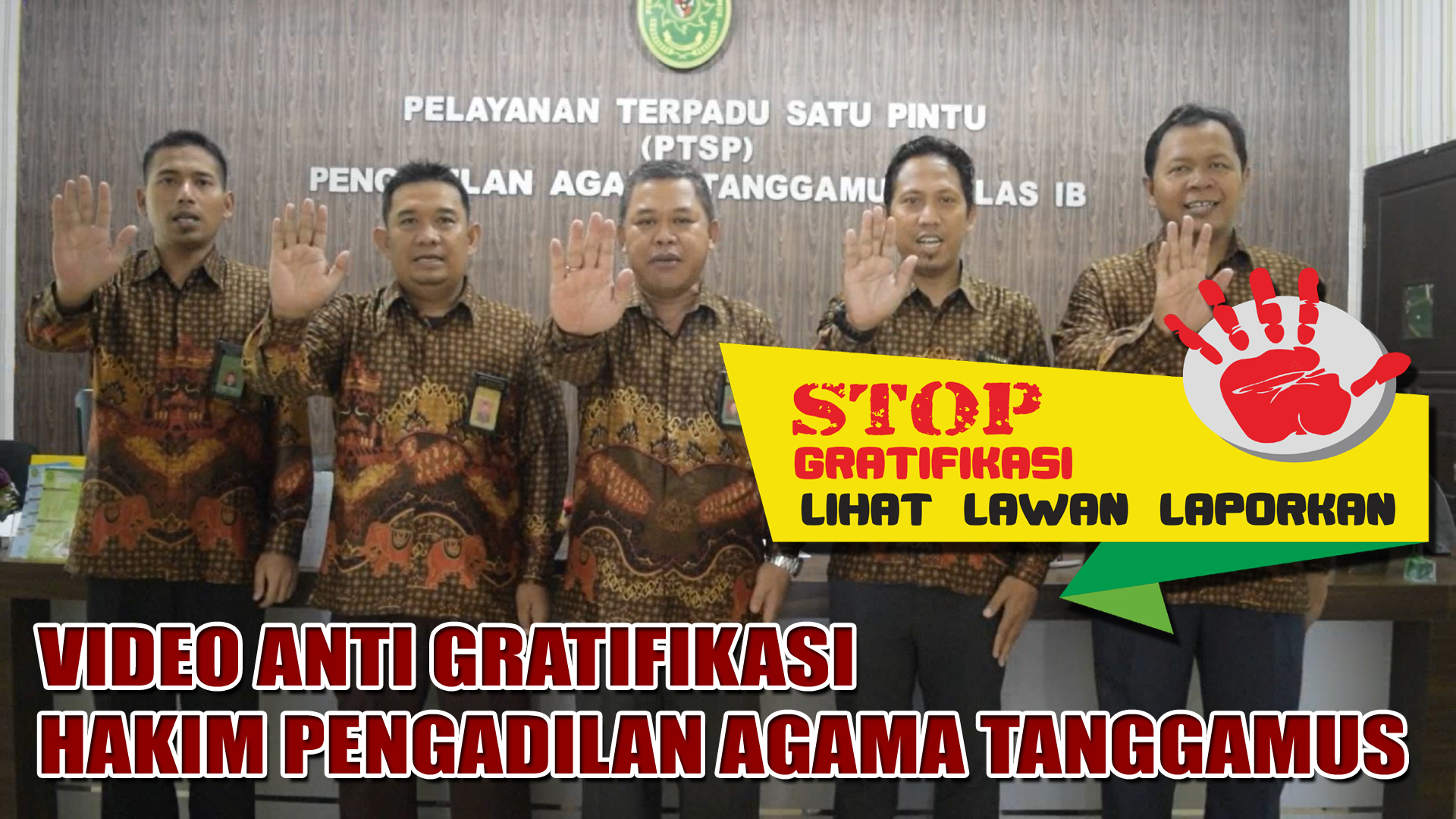 VIDEO ANTI GRATIFIKASI HAKIM  PA TANGGAMUS